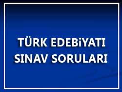 turk-edebiyati-sinav-sorulari